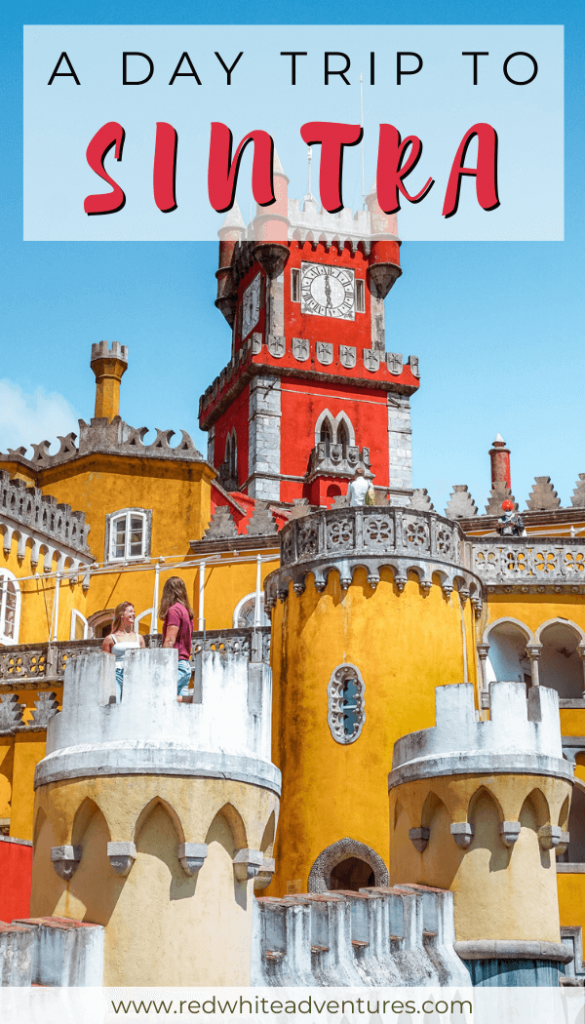 Fairytale land in Sintra! An amazing day trip.