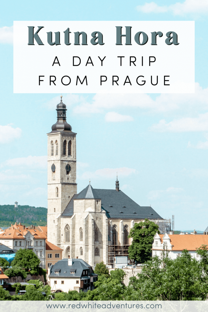 Pin for Pinterest of a day trip to Kutna Hora in Czech.